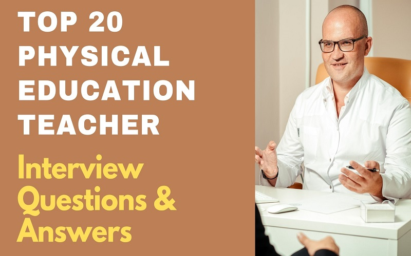 Physical Education Teacher Interview Questions