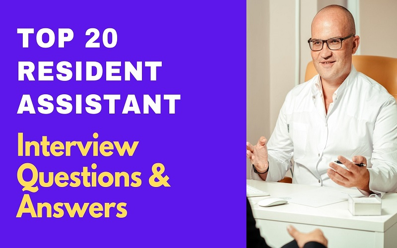 Resident Assistant Interview Questions & Answers