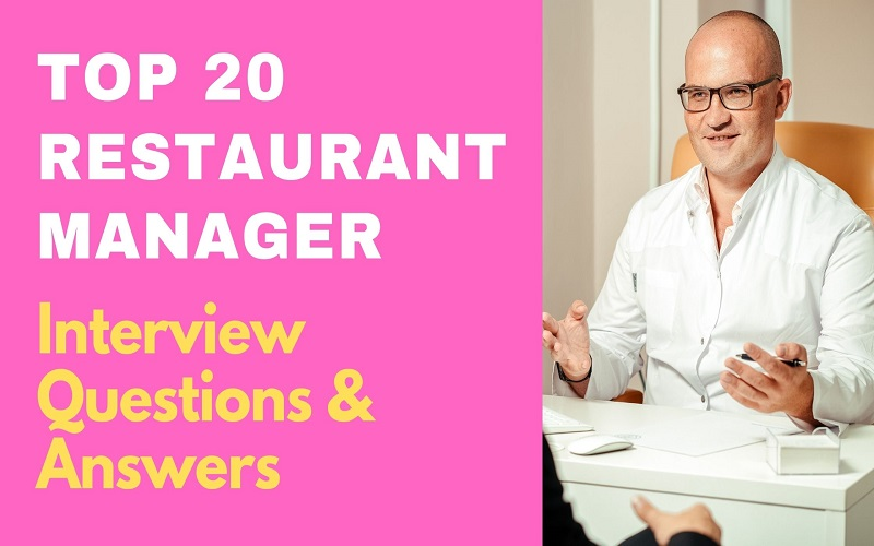 Restaurant Manager Interview Questions & Answers