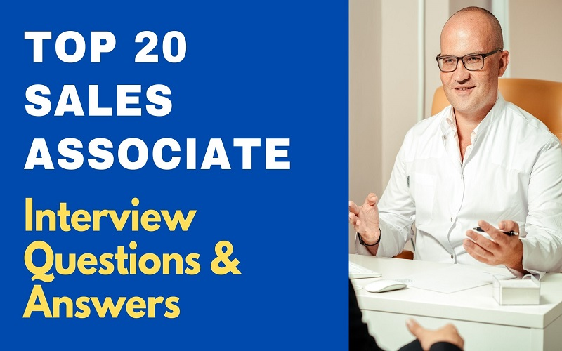 Sales Associate Interview Questions & Answers