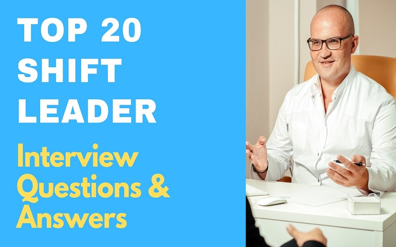 Shift Leader Interview Questions & Answers