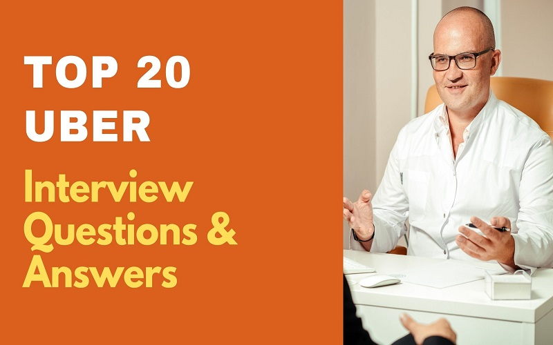 Uber Interview Questions and Answers