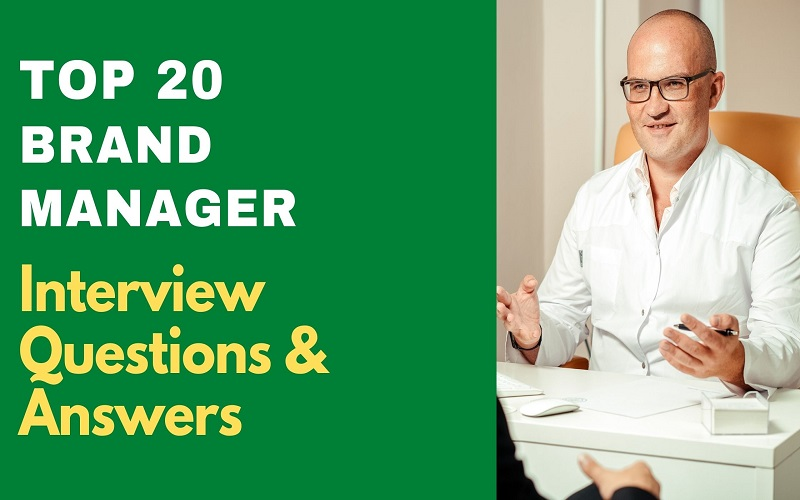 Brand manager Interview Questions & Answers