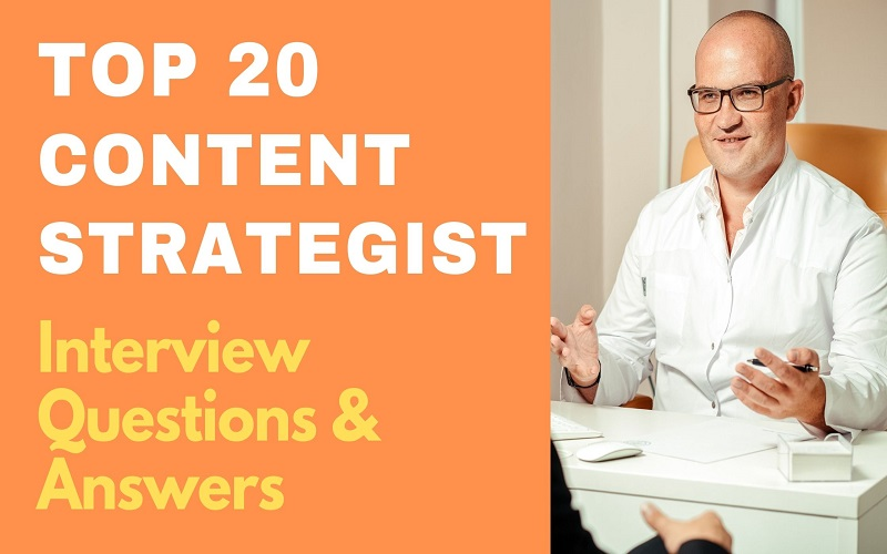 Content strategist Interview Questions & Answers