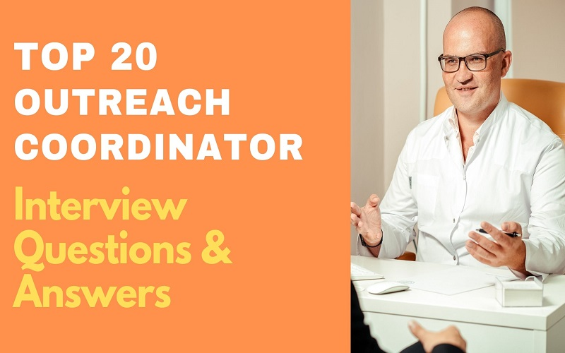 Outreach Coordinator Interview Questions & Answers
