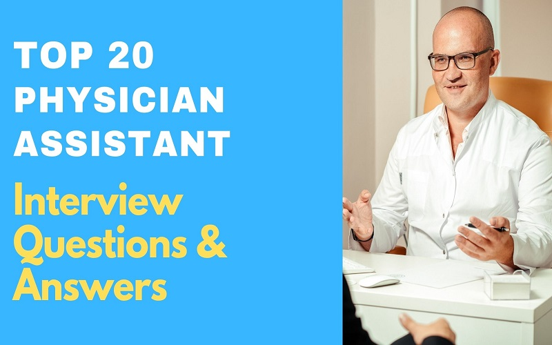 Physician Assistant Interview Questions & Answers